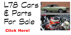 L78 Cars/Parts For Sale